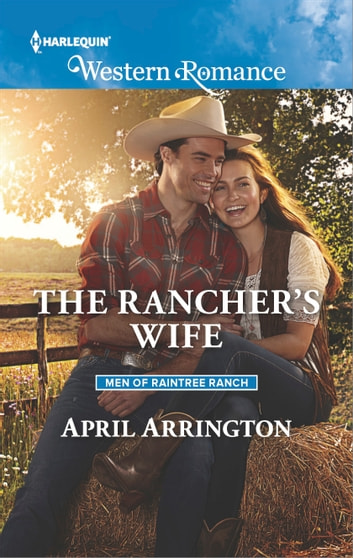 The Rancher's Wife ebook by April Arrington