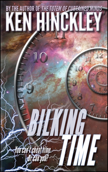 Bilking Time ebook by Ken Hinckley
