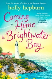 Coming Home to Brightwater Bay ebook by Holly Hepburn