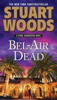 Bel-Air Dead - A Stone Barrington Novel ebook by Stuart Woods