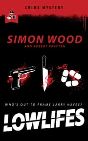 Lowlifes ebook by Robert Pratten