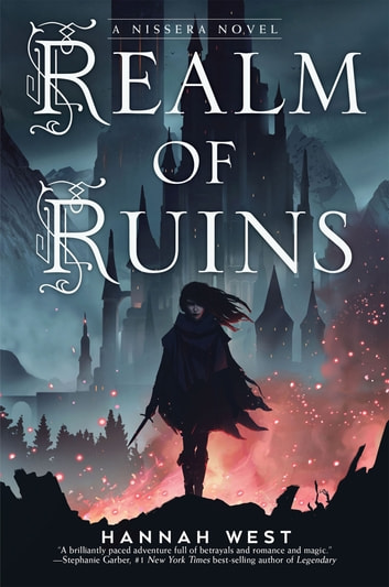 Realm of Ruins - A Nissera Novel ebook by Hannah West
