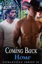 Coming Back Home ebook by April Kelley