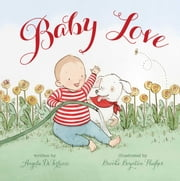 Baby Love - with audio recording ebook by Angela DiTerlizzi,Brooke Boynton Hughes