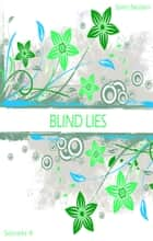 Blind Lies - Secrets 4 ebook by Sam Nolan