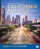 California Politics ebook by Renee B. Van Vechten