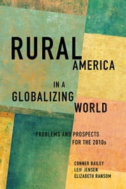 Rural America in a Globalizing World - Problems and Prospects for the 2010's ebook by Elizabeth Ransom