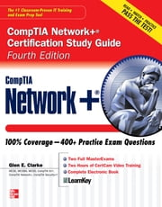 CompTIA Network Certification Study Guide 4/E (ENHANCED EBOOK) ebook by Glen E. Clarke