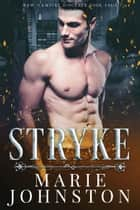 Stryke ebook by Marie Johnston