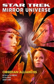 Star Trek: Mirror Universe: Obsidian Alliances ebook by Peter David,Keith R. A. DeCandido,Sarah Shaw