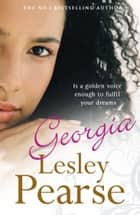Georgia ebook by Lesley Pearse