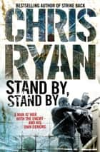 Stand By Stand By ebook by Chris Ryan