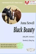 Black Beauty (ESL/EFL Version) ebook by Qiliang Feng