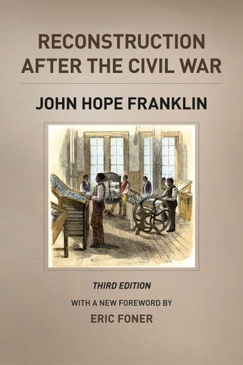 Reconstruction after the Civil War, Third Edition ebook by John Hope Franklin,Michael W. Fitzgerald