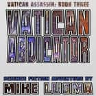 Vatican Abdicator audiobook by