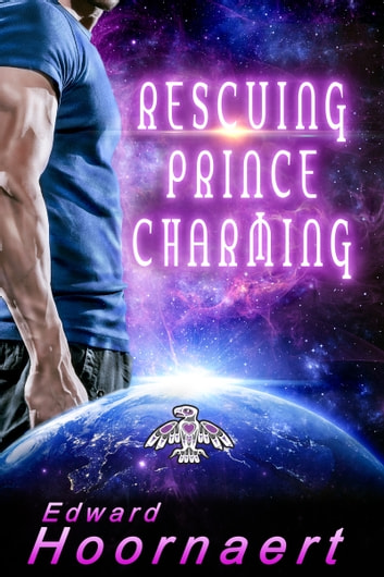 Rescuing Prince Charming ebook by Edward Hoornaert