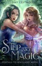 Step into Magic ebook by Day Leitao