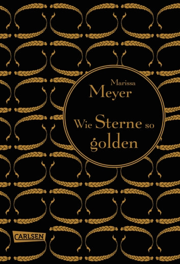 Die Luna-Chroniken 3: Wie Sterne so golden ebook by Marissa Meyer
