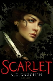 Scarlet ebook by A.C. Gaughen