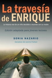 La Travesía de Enrique ebook by Sonia Nazario