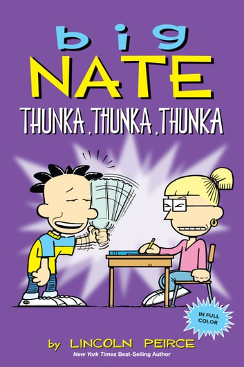 Big Nate: Thunka, Thunka, Thunka ebook by Lincoln Peirce