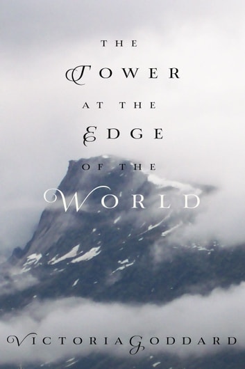 The Tower at the Edge of the World ebook by Victoria Goddard