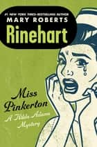 Miss Pinkerton ebook by Mary Roberts Rinehart