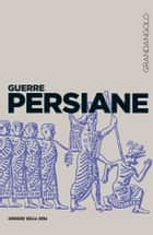 Le guerre persiane ebook by Pietro Vannicelli