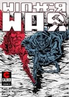 Winter War #2 ebook by Kurt Belcher, Henrik Horvath, Stuart Berryhill