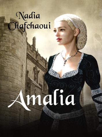 Amalia ebook by Nadia Chafchaoui
