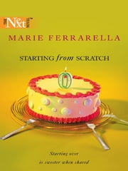 Starting From Scratch ebook by Marie Ferrarella
