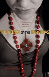 The Curse of the Romanovs ebook by Staton Rabin