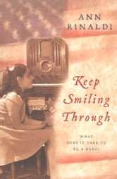 Keep Smiling Through ebook by Ann Rinaldi