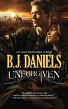 Unforgiven (Mills & Boon M&B) ebook by B.J. Daniels