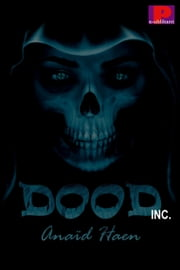 Dood Inc. ebook by Anaïd Haen