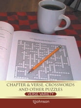 Chapter & Verse, Crosswords And Other Puzzles - Verse Variety ebook by tjjohnson