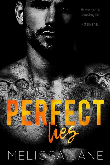 Perfect Lies - Los Santos Cartel Story, #1 ebook by Melissa Jane