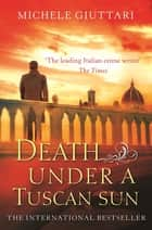 Death Under a Tuscan Sun ebook by Michele Giuttari