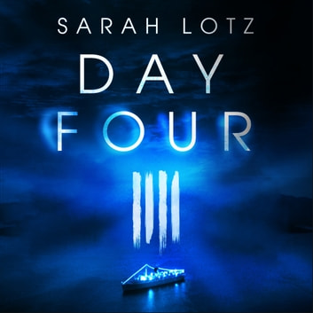 Day Four audiobook by Sarah Lotz