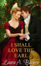 I Shall Love the Earl ebook by