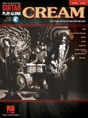 Cream - Guitar Play-Along Volume 107 ebook by Cream