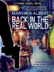 Back in the Real World (Stone Angel #2) ebook by Marvin H. Albert