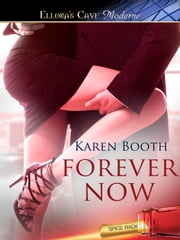 Forever Now ebook by Karen Booth