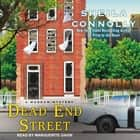 Dead End Street audiobook by Sheila Connolly