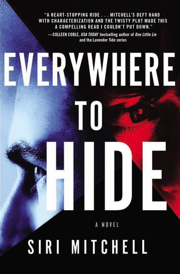 Everywhere to Hide ebook by Siri Mitchell