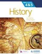 History for the IB MYP 4 & 5 - By Concept ebook by Jo Thomas, Keely Rogers
