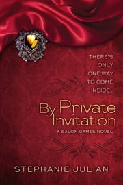 By Private Invitation ebook by Stephanie Julian