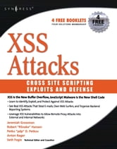 XSS Attacks: Cross Site Scripting Exploits and Defense ebook by Fogie, Seth