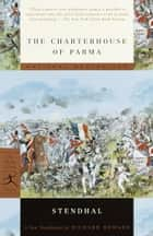 The Charterhouse of Parma ebook by Stendhal, Richard Howard