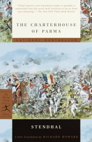 The Charterhouse of Parma ebook by Stendhal,Richard Howard